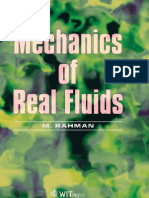 Mechanics of Real Fluids (2011) by M. Rahman