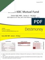 Destimoney Research -Union KBC Fixed Maturity Plan-Series 2 -92 Days
