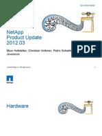 NetApp UserGroup Product Update v0.2