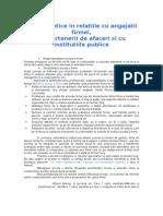 Principii etice in relatiile cu angajatii firmei, cu partenerii de afaceri si cu institutiile publice