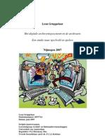 Het digitale archiveringssysteem en de archivaris. Leon Gruppelaar, Nijmegen 2007