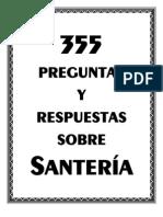 355 preguntas y respuestas sobre Santería