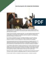 30-09-2012 Ramiro concretará el proyecto de ciudad de Aristóteles