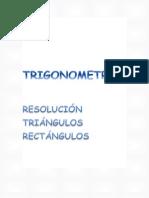TRIGONOMETRÍA. Resolución triángulos rectángulos