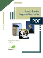 Guia 2012 - Fondo de Becas Familia Negroni Hernández