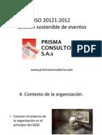 EX51-V1 Presentación general ISO 20121 www.prismaconsultoria.com
