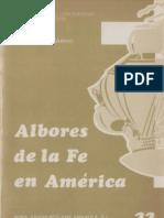 Celam - Albores de La Fe en America