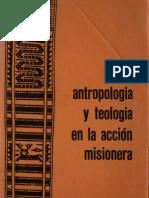 Celam - Antropologia y Teologia de La Accion Misionera