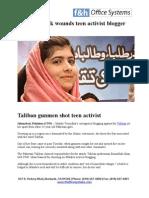 Taliban Gunmen Shot Teen Activist Malala Yousufzai.Her crime? wants the right to go to school
