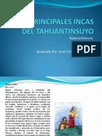 Los Principales Incas Del Tahuantinsuyo