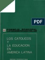 Celam - Los Catolicos y La Educacion en America Latina
