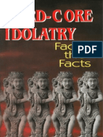 Hard-Core Idolatry - Facing the Facts