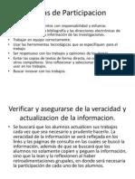 Reglas de Participacion y Veracidad de Informacion