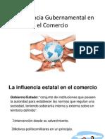 La Influencia Gubernamental en El Comercio Clase 4