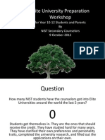 Elite University Preparation Workshop for Year 10-12 Students and Parents 9 October 2012