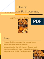 Honey Processing.............