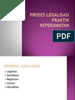 Proses Legalisasi Praktik Keperawatan