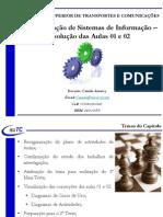 Aula 18 - Capitulo 05 - PDSI - Aula 04 - Resolução das Aulas 01 e 02 - Implementação de Sistemas de Informação