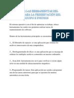 Comentario de Como Aplicar Las Herramientas Del Sistema Operativo Para La Preservacion Del Equipo e Insumos