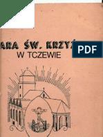 Fara św. Krzyża w Tczewie. Opis kościoła i dane historyczne