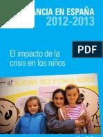 La infancia en España 2012-2013. El impacto de la crisis en los niños