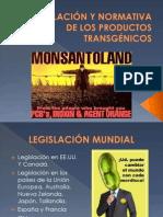 LEGISLACIÓN Y NORMATIVA DE LOS PRODUCTOS TRANSGÉNICOS