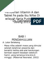 Pemberian Vitamin a Dan Tablet Fe Pada Ibu