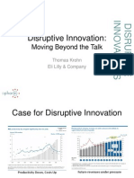 Disruptive Innovation - Moving Beyond the Talk