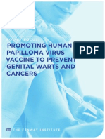 Promoting Human Papilloma Virus Vaccine to Prevent Genital Warts and Cancers