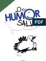 Solo El Humor Salva 13-06-12