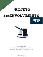 Projeto DESenvolvimento FAMA