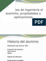 Materiales de ingeniería el aluminio, propiedades y aplicaciones diapositivas
