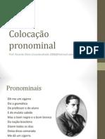 TURMA DELMIRO PRÉ-VESTIBULAR E PM - Colocação pronominal