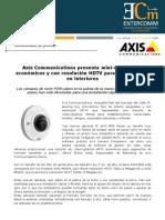 Axis presenta mini-domos fijos económicos y con resolución HDTV