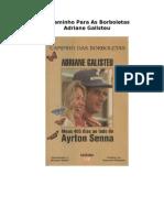 Adriane Galisteu - Caminho Para as Borboletas