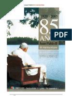 1920-2005 85 Años Juan Pablo II in memoriam