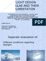 Daylight Design Formulae and Their Implimentation