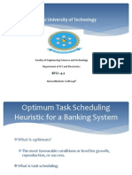 Optimun Task Scheduling Heuristic for Banking System