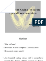 Chaos Shift Keying for Secure Optical Comm