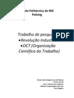 Escola Politécnica de MG Revolução industrial e Organização cientifica do trabalho