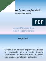 Vidros na Construção Civil