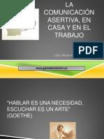LA COMUNICACIÓN ASERTIVA, EN CASA Y EN