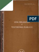 Clar - Vida Religiosa y Testimonio Publico