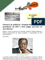 Carrasco de políticos Joaquim Barbosa é eleito presidente do STF e deve julgar processo de Jacó Maciel