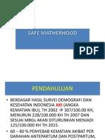 Safe Motherhood Dr.soetrisno Sp.og