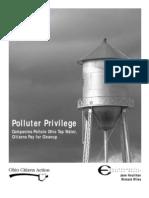 Polluter Privilege