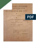 A rebelião agrária do sudoeste do Paraná em 1957 - A dupla responsabilidade do Sr. Moysés Lupion