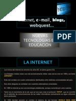 INTERNET, E-MAIL, FOROS DE DISCUSIÓN, BLOGS Y WEBQUEST-IUP
