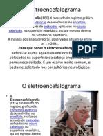 Psicologia Aula Nove - Fisiologia Elétrica Do Encéfalo