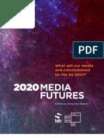 2020 Media Futures